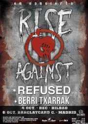 Cartel de Rise Against, Refused y Berri txarrak, Bilbao Exhibition Centre (BEC), Barakaldo.