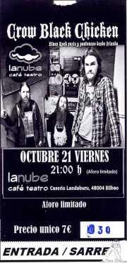 Entrada de Crow Black Chicken (La Nube Café Teatro, Bilbao, )