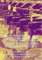 Cartel de Purple Vellocet (La Ribera, Bilbao, )