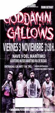 Entrada de The Goddamn Gallows (Nave 9 (Museo marítimo), Bilbao, )