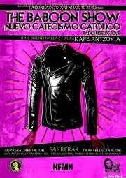 Cartel de The Baboon Show y Nuevo Catecismo Católico (Kafe Antzokia, Bilbao, )