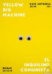 Cartel de Yellow Big Machine (por curruscu.com) (Kafe Antzokia, Bilbao, )