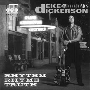 Portada de Rhythm, rhyme and truth de Deke Dickerson & The Ecco-phonics