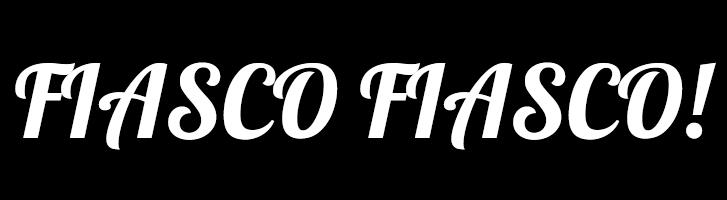 Cabecera del blog Fiasco,Fiasco!