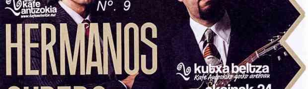 Los Hermanos Cubero en el Kafe Antzokia de Bilbao (24/VI/2016), reflexiones, más que crónica