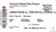 Entrada de James Room & Weird Antiqua y Pierrot (Sala Cúpula (Teatro Campos Elíseos), Bilbao, )