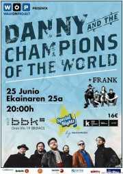 Cartel de Danny & The Champions Of The World (Sala BBK, Bilbao, 2015)