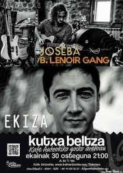 Cartel de Joseba B. Lenoir Gang (Kafe Antzokia, Bilbao, )