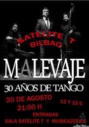Cartel de Malevaje (Satélite T, Bilbao, 2016)