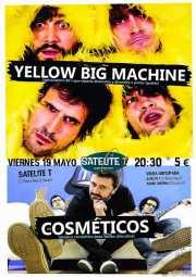 Cartel de Yellow Big Machine y Los Cosméticos (Satélite T, Bilbao, )