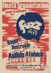 Cartel de Aullido Atómico y Roger Destroyer (Hika Ateneo, Bilbao, )