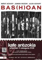 Cartel de Bas(h)oan (Kafe Antzokia, Bilbao, )