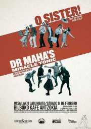 Cartel de Dr. Maha's Miracle Tonic y O Sister! (Kafe Antzokia, Bilbao, )