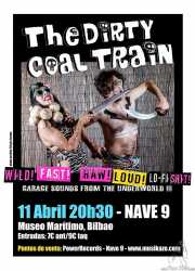 Cartel de The Dirty Coal Train (Nave 9 (Museo marítimo), Bilbao, )