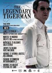 Cartel de The Legendary Tigerman (Kafe Antzokia, Bilbao, )