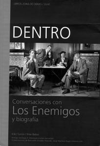 Dentro. Conversaciones con Los Enemigos y biografía