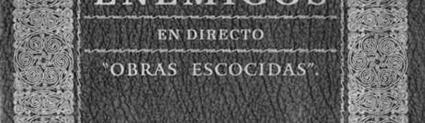 """Los Enemigos: """"En directo. Obras Escocidas (1985-2000)"""" (Virgin, 2001)"""