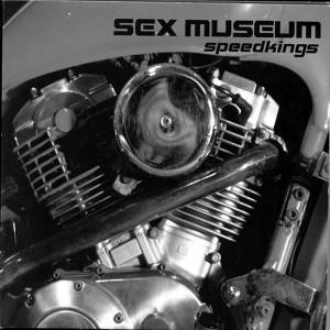 Carátula de Speedkings de Sex Museum (Locomotive Music, 2001)