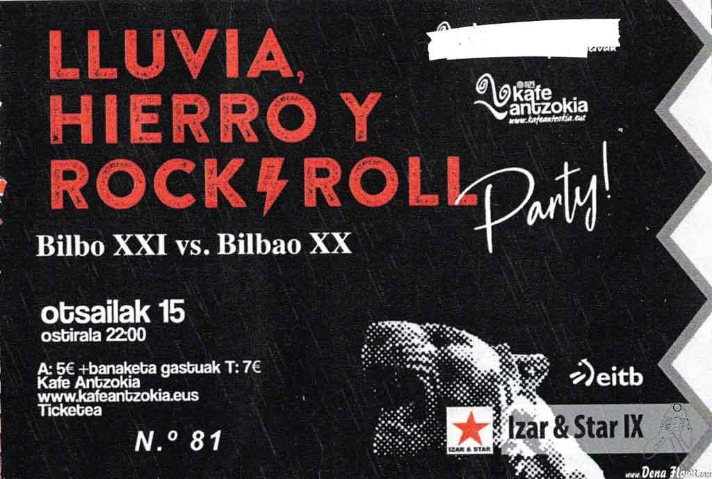 Entrada de Lluvia, hierro y Rock & Roll (Izar & Star 2019) (Kafe Antzokia, Bilbao, )